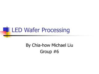 LED Wafer Processing