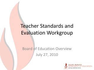 Teacher Standards and Evaluation Workgroup