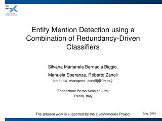 Entity Mention Detection using a Combination of Redundancy-Driven Classifiers