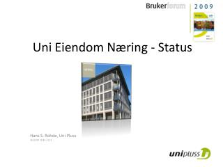 Uni Eiendom Næring - Status