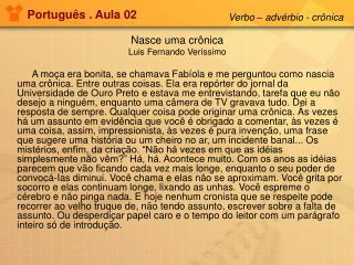 Nasce uma crônica Luis Fernando Veríssimo