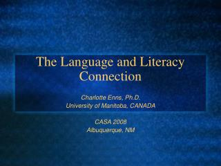 The Language and Literacy Connection