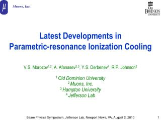 Latest Developments in  Parametric-resonance Ionization Cooling