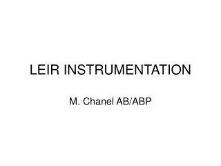 LEIR INSTRUMENTATION