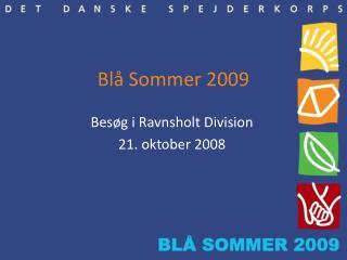 Blå Sommer 2009
