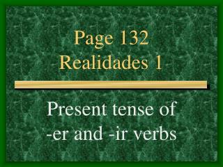 Page 132 Realidades 1