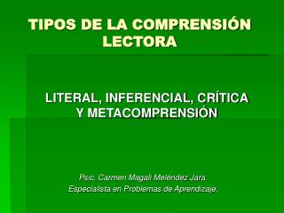 TIPOS DE LA COMPRENSIÓN LECTORA