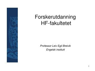 Forskerutdanning   HF-fakultetet