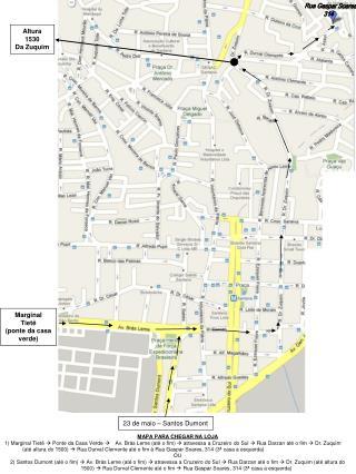 Rua Gaspar Soares  314