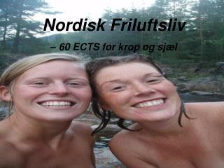 Nordisk Friluftsliv – 60 ECTS for krop og sjæl