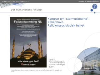 Kampen om 'stormoskéerne' i København.  Religionssociologisk belyst