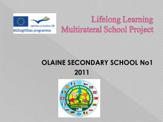 Lifelong Learning Multirateral School  Project
