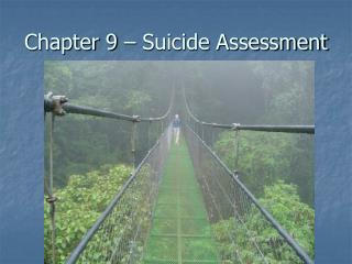 Chapter 9   Suicide Assessment