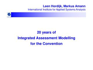 20 years of  Integrated Assessment Modelling  for the Convention