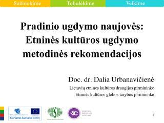Pradinio ugdymo naujovės: Etninės kultūros ugdymo metodinės rekomendacijos