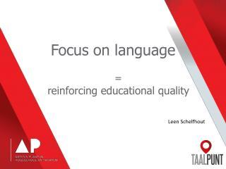 Focus on language