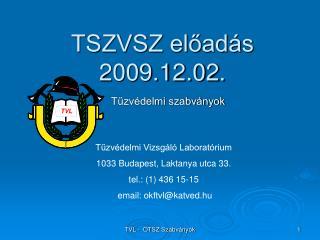 TSZVSZ előadás  2009.12.02.