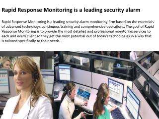 Rapid Response Monitoring is a leading security alarm