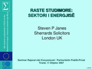 Steven P Janes Sherrards Solicitors London UK