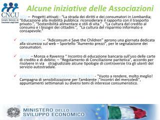 Alcune iniziative delle Associazioni