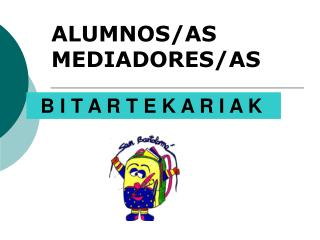 ALUMNOS/AS MEDIADORES/AS
