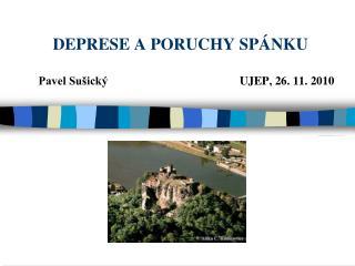 DEPRESE A PORUCHY SPÁNKU