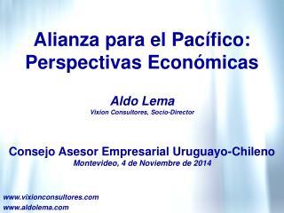 Alianza para el Pacífico: Perspectivas Económicas