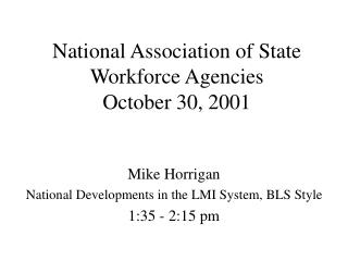 National Association of State Workforce Agencies October 30, 2001