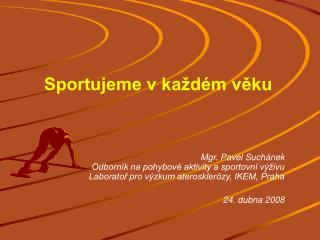 Sportujeme v každém věku