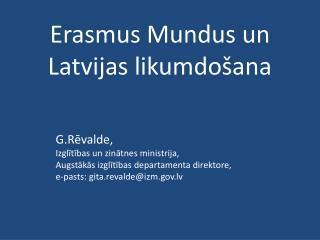 Erasmus Mundus un Latvijas likumdošana