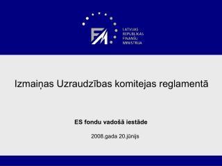 Izmaiņas Uzraudzības komitejas reglamentā