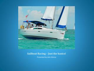 Sailboat Racing   Just the basics