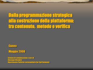 Cuneo Maggio 2008