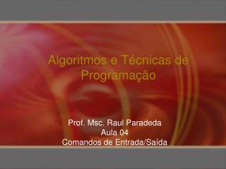 Algoritmos e Técnicas de Programação