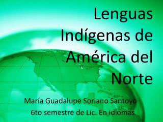 Lenguas  Indígenas de América del Norte