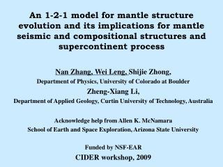 Nan Zhang, Wei Leng,  Shijie Zhong, Department of Physics, University of Colorado at Boulder