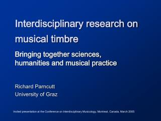 Interdisciplinary research on musical timbre