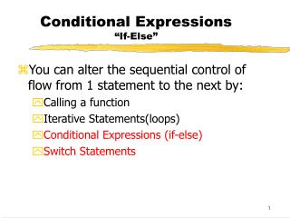 "Conditional Expressions ""If-Else"""
