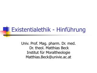 Existentialethik - Hinf�hrung