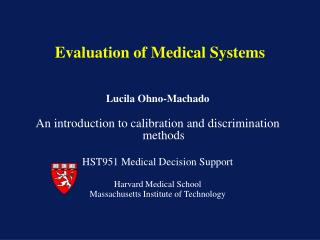 Evaluation of Medical Systems