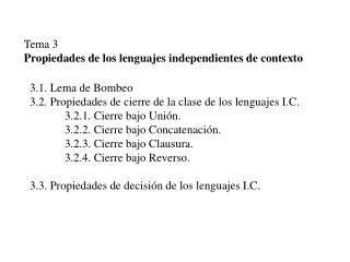 Tema 3 Propiedades de los lenguajes independientes de contexto