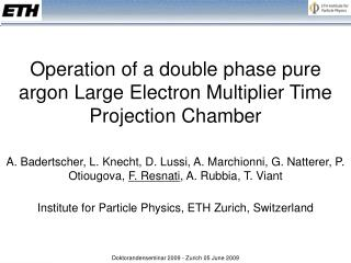 Operation of a double phase pure argon Large Electron Multiplier Time Projection Chamber