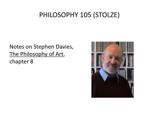 PHILOSOPHY 105 (STOLZE)