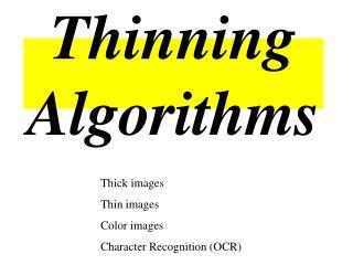 Thinning Algorithms