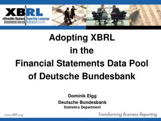 Adopting XBRL  in the Financial Statements Data Pool of Deutsche Bundesbank