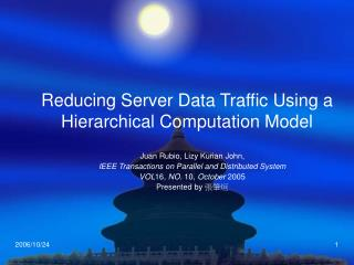 Reducing Server Data Traffic Using a Hierarchical Computation Model