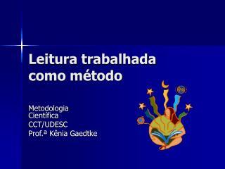 Leitura trabalhada  como método