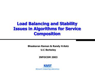 Load Balancing and Stability Issues in Algorithms for Service Composition