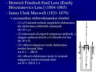 Heinrich Friedrich Emil Lenz  [Emilij Hrisztianovics Lenc]  (1804-1865)