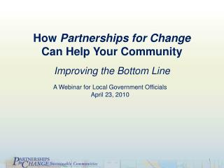 How  Partnerships for Change  Can Help Your Community